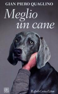 gian_piero_quaglino_meglio_un_cane_recensione (3)