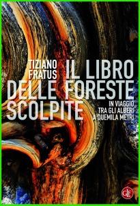 tiziano_fratus_il_libro_delle_foreste_scolpite (1)