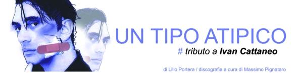 ivan_cattaneo_tributo_tipo_atipico (2)