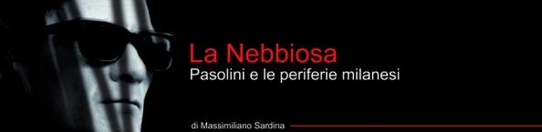 pasolini_la_nebbiosa (2)