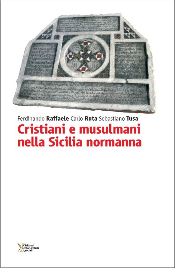 CRISTIANI E MUSULMANI IN SICILIA