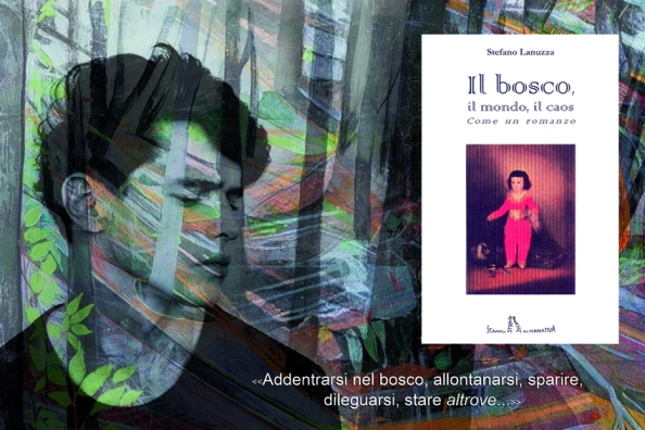 lanuzza_il_bosco_il_mondo_il_caos