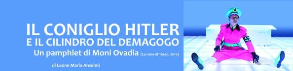 moni_ovadia_coniglio_hitler_demagogo
